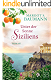 Unter der Sonne Siziliens (German Edition)