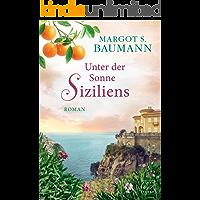 Unter der Sonne Siziliens (Italien) (German Edition)