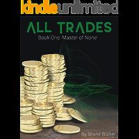 All Trades Book 1: Master of None