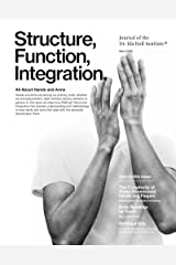 Structure, Function, Integration: Journal of the Dr. Ida Rolf Institute Kindle Edition