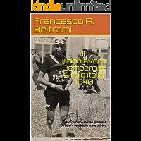 Il Dopolavoro Bemberg al Giro d'Italia  1940: Quando il gruppo sportivo gozzanese sfidò Coppi e Bartali sulle strade del Giro