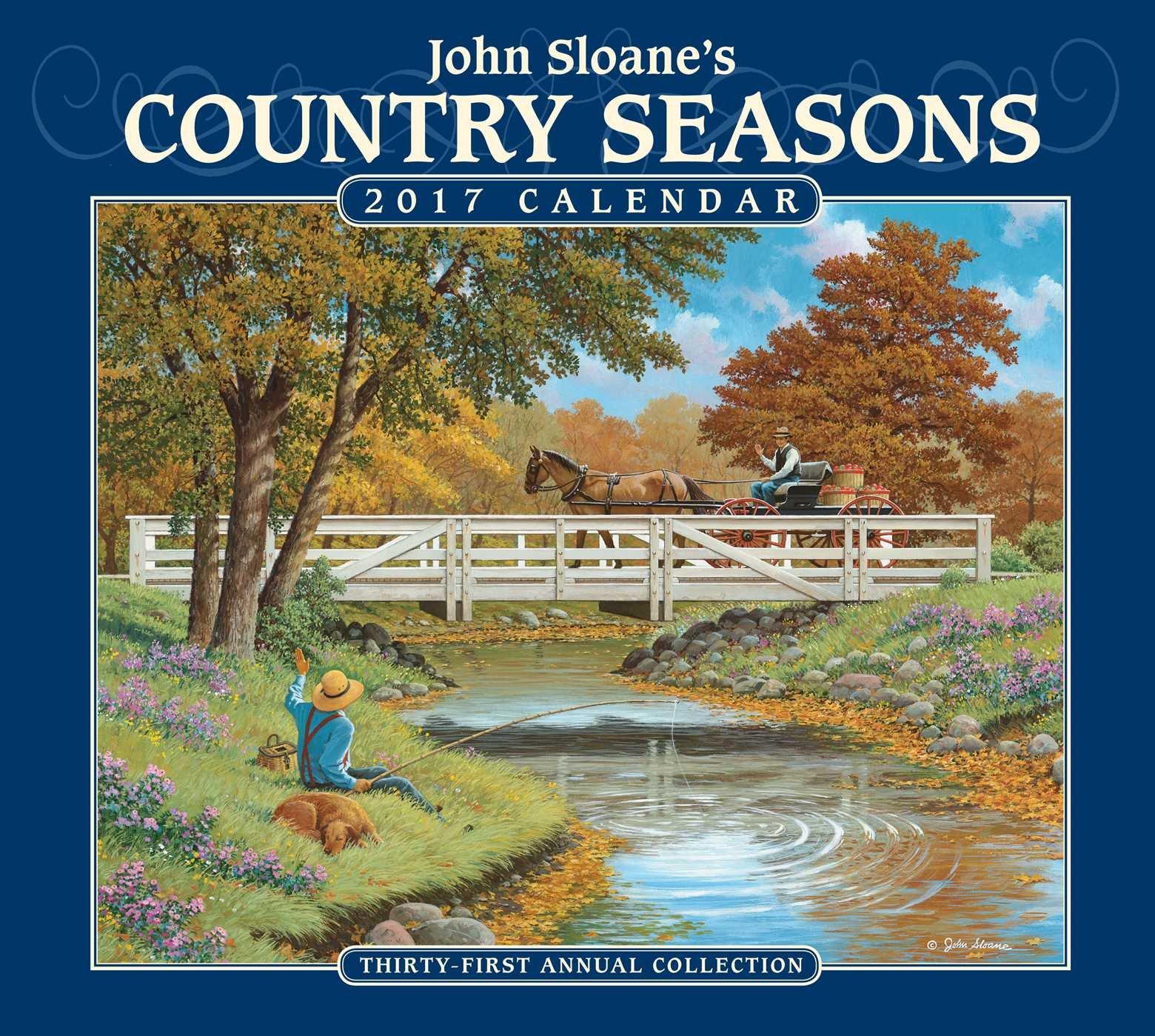 John Sloane's Country Seasons 2017 Deluxe Wall Calendar PDF