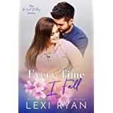 Every Time I Fall (Orchid Valley Book 3)