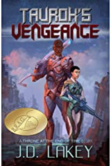 Taurok's Vengeance (Throne at the End of Time Book 1) Kindle Edition