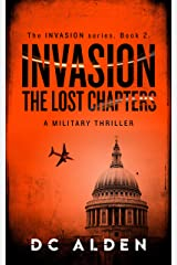 INVASION: THE LOST CHAPTERS (The Invasion Series Book 2) Kindle Edition