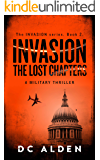 Invasion - The Lost Chapters: An Action-Packed Military Thriller (Invasion Series Book 2)