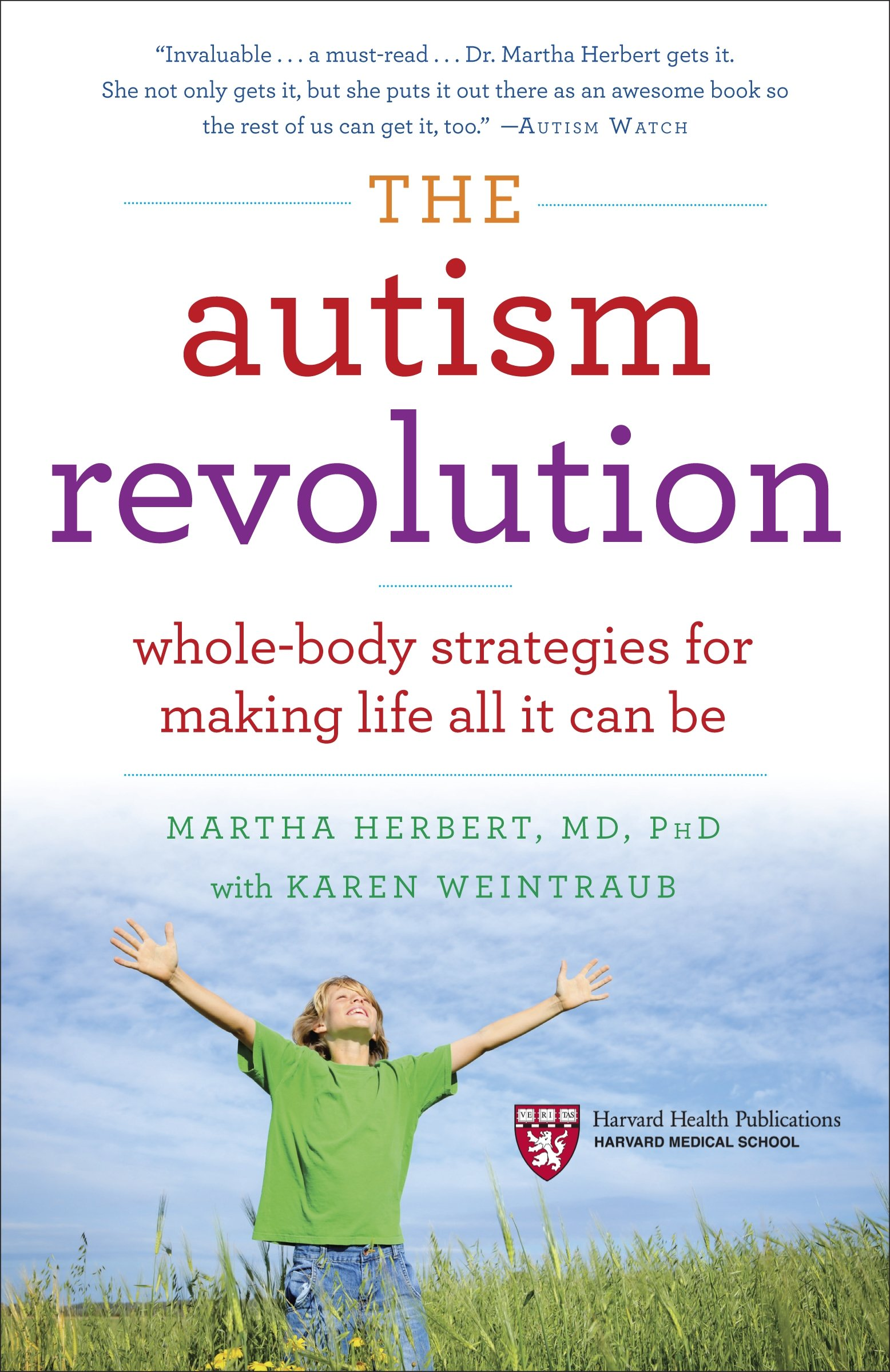 The Autism Revolution Whole Body Strategies for Making Life All