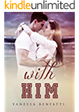 With Him (English Edition)