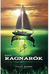 Days of Ragnarök: end of the gods Kindle Edition