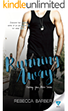 Running Away (Finding Your Place Book 2)