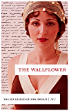 The Wallflower: Notebook 1 (The Sex Diaries Of Mrs. Bright)