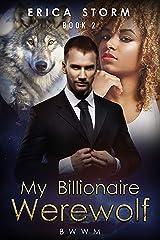 My Billionaire Werewolf (Part 2) Kindle Edition