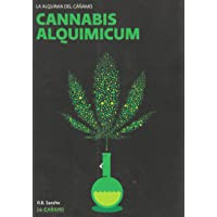 Cannabis Alquimicum. La Alquimia del Cañamo