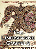 The Lindisfarne Gospels Highlights (Facsimile Edition)