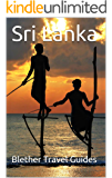 Sri Lanka: 99 Tips for Tourists & Backpackers