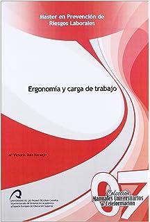 Ergonomía y carga de trabajo (Manuales docentes de Máster en Prevención de Riesgos Laborales)