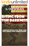 Rising from the Darkness: American Apocalypse: Book 4 EMP Post Apocalyptic Science Fiction