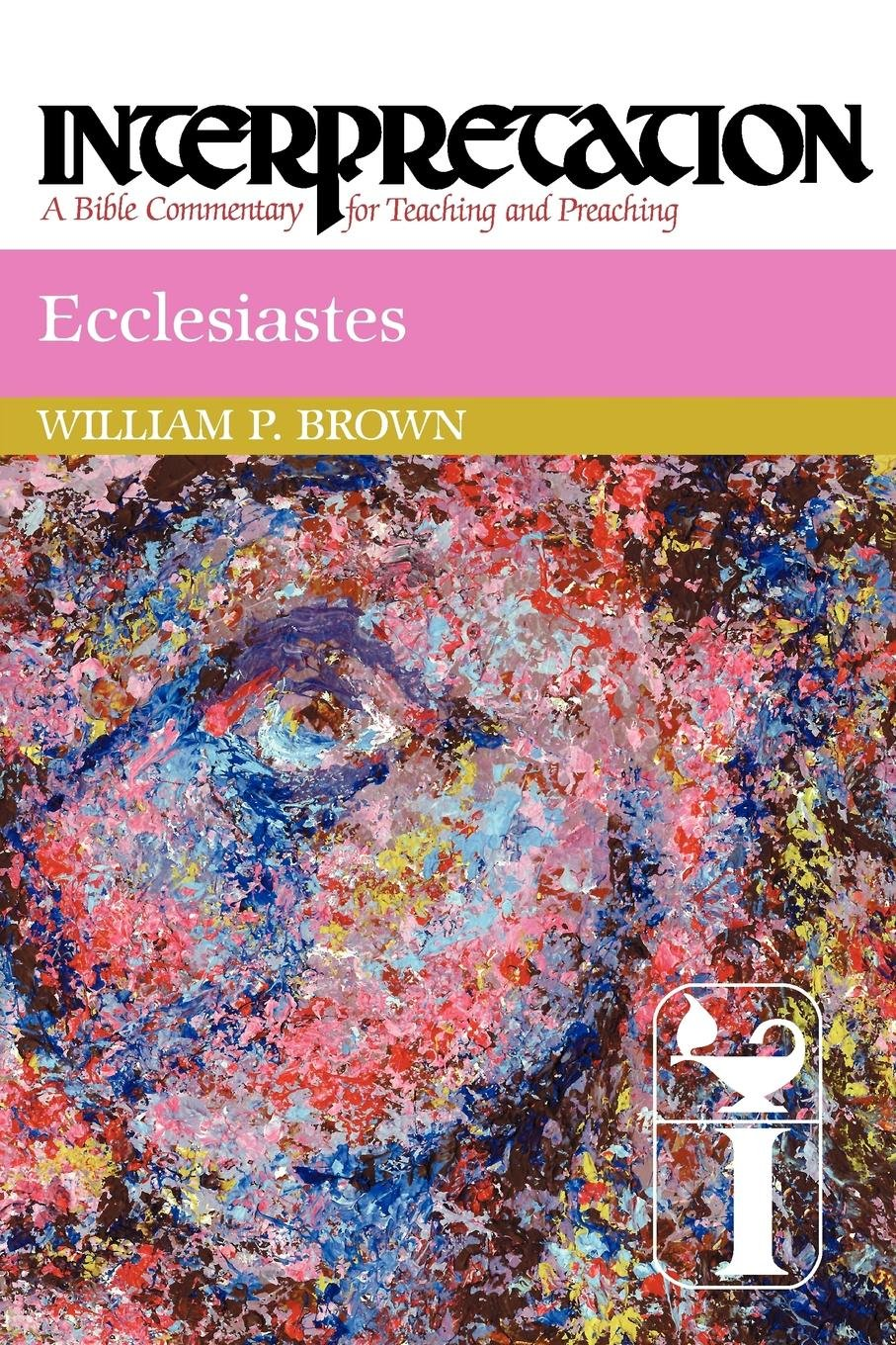 Ecclesiastes: Interpretation: A Bible Commentary for Teaching and Preaching pdf epub