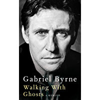Walking With Ghosts: A Memoir (English Edition)