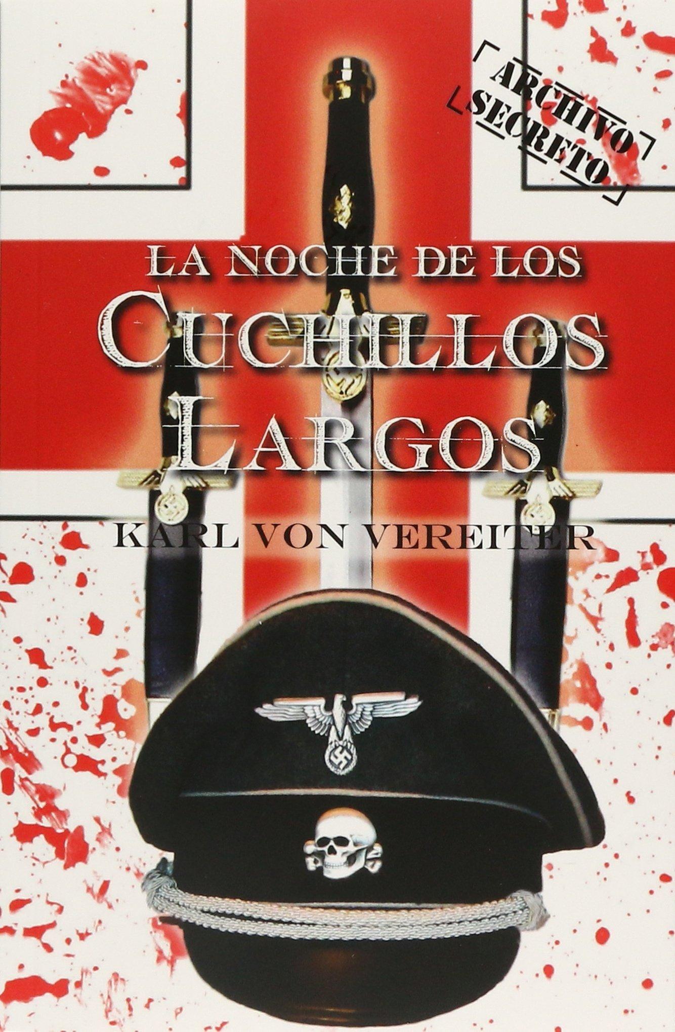 La Noche De Los Cuchillos Largo: Amazon.es: Libros