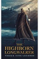 The Highborn Longwalker Kindle Edition