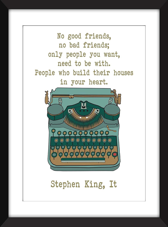 com stephen king no good friends no bad friends quote