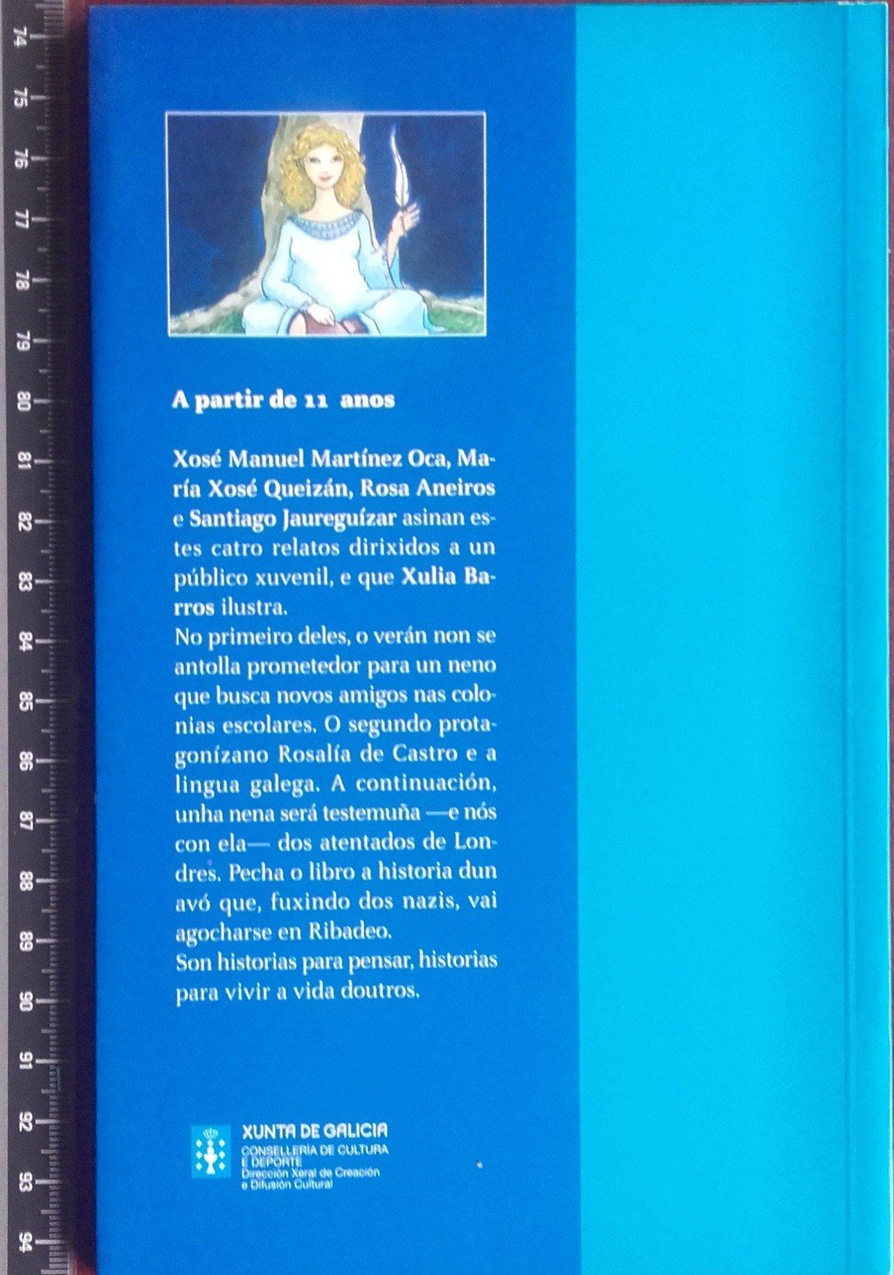 CONTOS DE COLONIAS ESCOLARES, BELAS ADORMECIDAS, ATENTADOS E TIBURONS: Amazon.es: Xosé Manuel Martínez Oca, Mª Xosé Queizán, Rosa Aneiros, Jaureguízar, ...