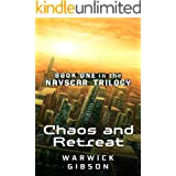 Chaos and Retreat: First book in a sprawling science-fiction trilogy (The Navscar Trilogy 1)