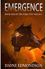 Emergence (The Dark Tide Trilogy Book 1) Kindle Edition