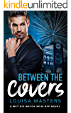 Between the Covers: A Met His Match Spin-off
