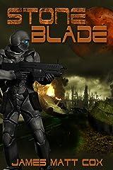 Stone Blade Kindle Edition