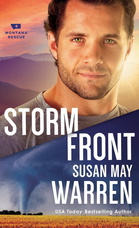 Storm Front (Montana Rescue): Susan May Warren: 9780800735135: Amazon.com:  Books