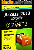 Access 2013 espresso For Dummies (Hoepli for Dummies)