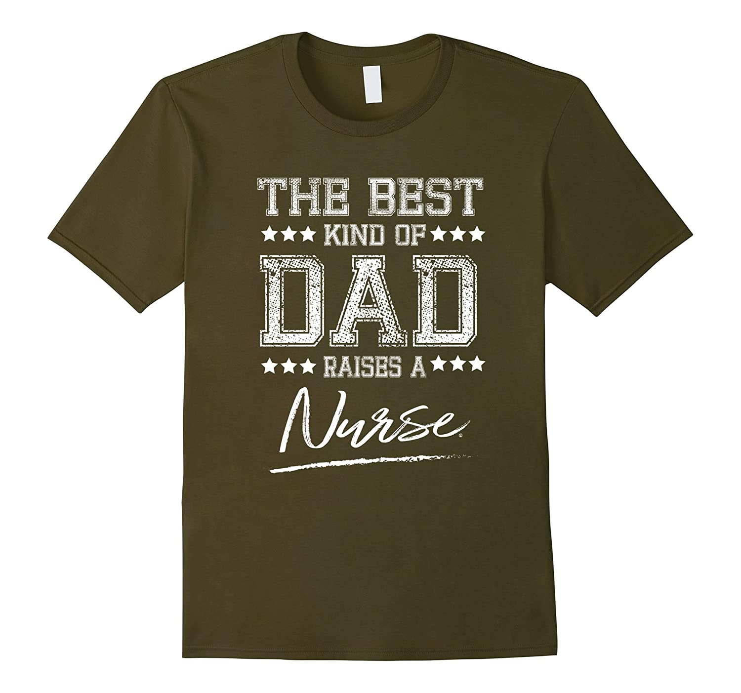 Mens The Best Dad Raises a Nurse Birthday Gifts Fathers Day Gifts-Loveshirt