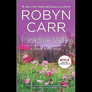 Paradise Valley: Book 7 of Virgin River series (A Virgin River Novel)