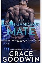 The Commanders' Mate (Interstellar Brides® Program Book 15) Kindle Edition