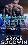 The Commanders' Mate (Interstellar Brides® Program Book 15)