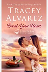Break Your Heart: A Small Town Romance (Bounty Bay Book 5) Kindle Edition
