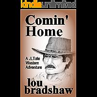 Comin' Home (JL Tate Book 3)