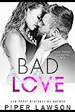 Bad Love: A Single Mom Romance (Modern Romance Book 2)