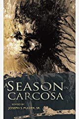 A Season in Carcosa Hardcover