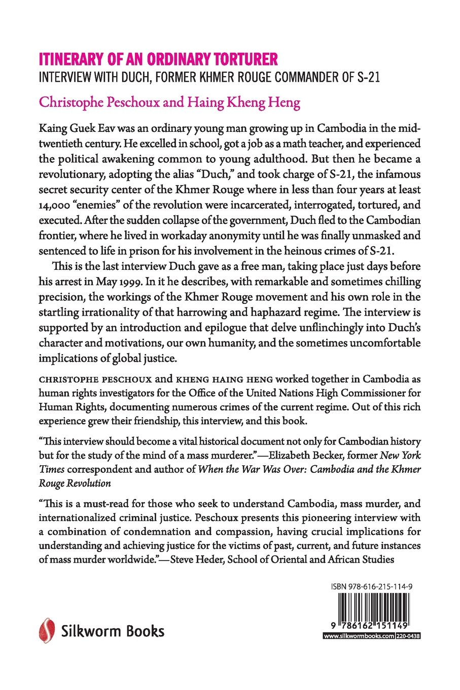 Itinerary of an ordinary torturer interview with duch former itinerary of an ordinary torturer interview with duch former khmer rouge commander of s 21 christophe peschoux haing kheng heng 9786162151149 sciox Images