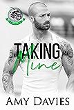 Taking Mine (Unforgiven Riders MC Book 3)
