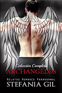 Archangelos: Serie Archangelos - Colección Completa (Spanish Edition)