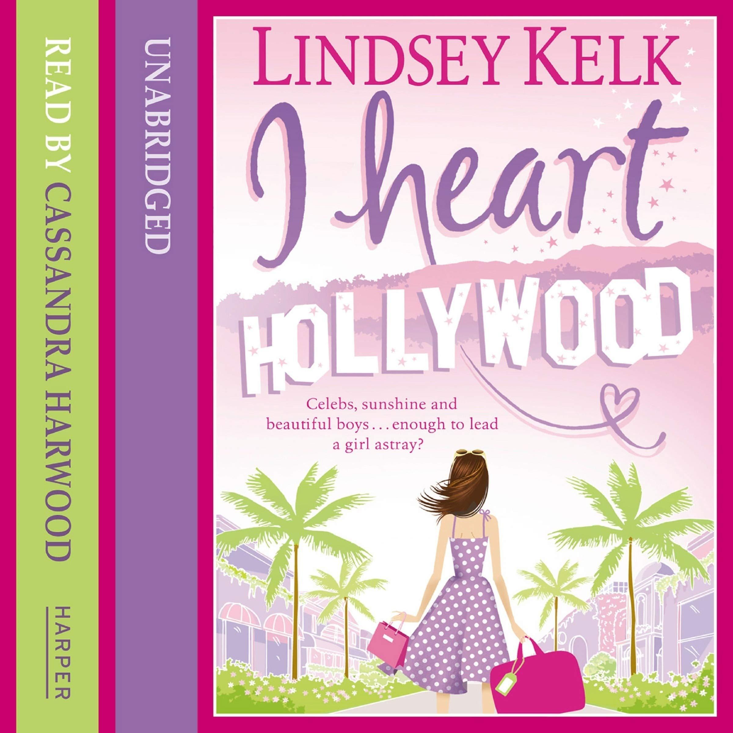 Ebook I Heart Hollywood I Heart 2 By Lindsey Kelk