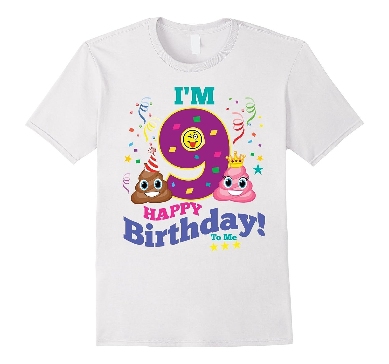 Poop Emoji Happy 9th Birthday Shirt Kids Girls Gift