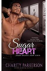 Sugar Heart (Sugar Daddies Book 7) Kindle Edition