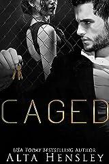 Caged: A Dark Mafia Romance Kindle Edition