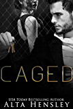 Caged: A Dark Mafia Romance (English Edition)