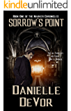 Sorrow's Point (The Marker Chronicles Book 1)